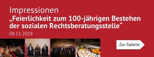 Feierlichkeit zum 100-jährigen Bestehen der sozialen Rechtsberatungsstelle 08.11.2018